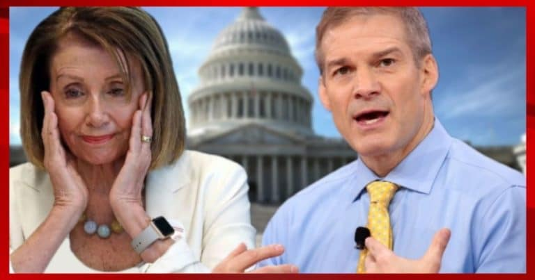 Jim Jordan Demands Investigation Into Nancy Pelosi – He Turns The Tables On Her, Wants To Know Her Role At Capitol